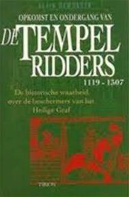Opkomst en ondergang van de Tempelridders - Alain Demurger (ISBN 9789051213676)