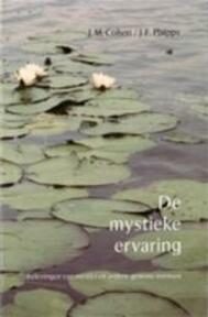De mystieke ervaring - John Michael Cohen, J-F. Phipps (ISBN 9789020280562)