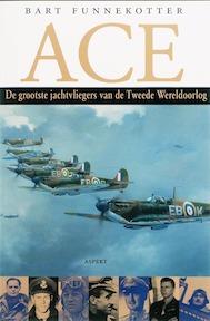 Ace - B. Funnekotter (ISBN 9789059113510)