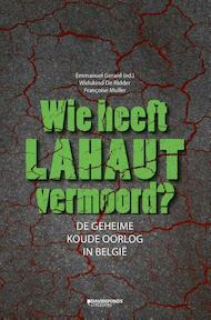 Wie heeft Lahaut vermoord? - Emmanuel Gerard, Widukind de Ridder, Françoise Muller (ISBN 9789059085848)