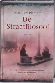 De straatfilosoof - Matthew Plampin (ISBN 9789026126741)