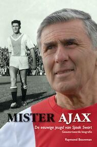 Mister Ajax - Raymond Bouwman (ISBN 9789022996553)
