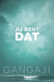 Jij bent DAT - Gangaji (ISBN 9789020202748)