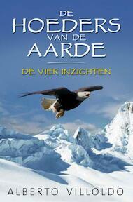 De hoeders van de aarde - Alberto Villoldo (ISBN 9789020202984)