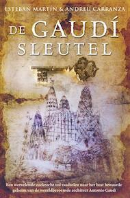 De Gaudì Sleutel - Esteban Martìn, Andreu Carranza (ISBN 9789022993613)