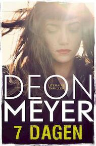 7 dagen - Bennie Griessel - Deon Meyer (ISBN 9789400502314)