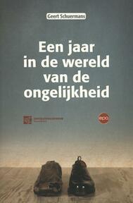 Een jaar in de wereld van de ongelijkheid - Geert Schuermans (ISBN 9789462670433)