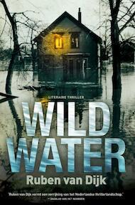 Wild water - Ruben van Dijk (ISBN 9789022999219)