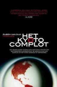 Het Kyoto-complot - R. van Dijk (ISBN 9789022993705)