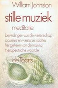 Stille muziek - William Johnston, Wim Witteveen (ISBN 9789060202173)