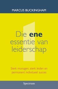Die ene essentie van leiderschap - M. Buckingham (ISBN 9789027426161)