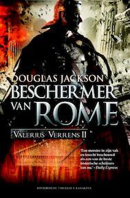 Valerius Verrens Beschermer van Rome - Douglas Jackson (ISBN 9789045208046)