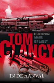 Tom Clancy: In de aanval - Tom Clancy, Mark Greaney (ISBN 9789400507067)