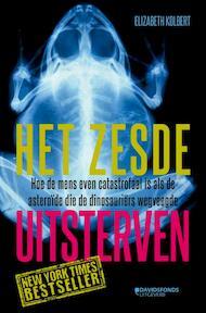 Het zesde uitsterven - Elizabeth Kolbert (ISBN 9789059085466)