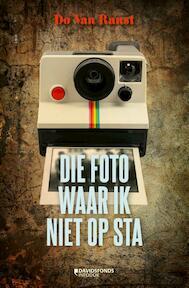 DIE FOTO WAAR IK NIET OP STA - Do Van Ranst (ISBN 9789059085657)