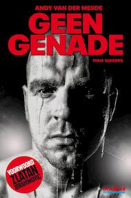 Geen genade - Thijs Slegers (ISBN 9789071359644)