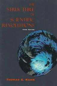 The Structure of Scientific Revolutions - Thomas S Kuhn (ISBN 9780226458083)