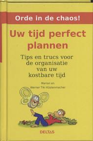 Uw tijd perfect plannen - M. K?stenmacher (ISBN 9789044717860)