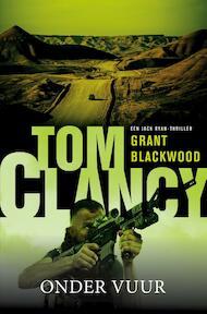 Tom Clancy Onder vuur - Tom Clancy, Grant Blackwood (ISBN 9789400507883)