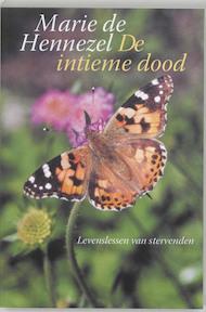 De intieme dood - Marie de Hennezel, F. Mitterand (ISBN 9789023009078)