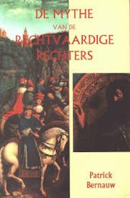 De rechtvaardige rechters - Patrick Th. Bernauw (ISBN 9789052321530)