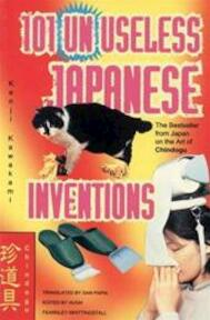 101 unuseless Japanese inventions - Kenji Kawakami (ISBN 9780006386728)