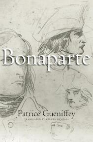 Bonaparte - Patrice Gueniffey (ISBN 9780674368354)