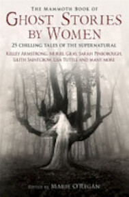The Mammoth Book of Ghost Stories by Women - Marie O'Regan (ISBN 9781780330242)