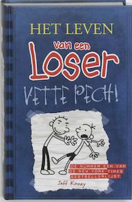 Het leven van een Loser 2 Vette pech - Jeff Kinney (ISBN 9789026127830)