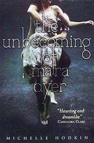 Unbecoming of Mara Dyer - Michelle Hodkin (ISBN 9780857073631)