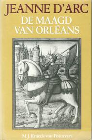 Jeanne d'Arc - M.J. Krueck Von Poturzyn (ISBN 9789067900966)