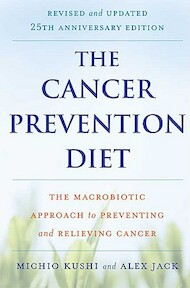 The Cancer Prevention Diet - Michio Kushi, Alex Jack (ISBN 9780312561062)