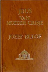 Jeus van moeder crisje / 3 - Rulof (ISBN 9789070554040)
