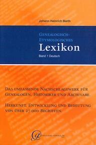 Genealogisch-Etymologisches Lexikon 1 - Johann Heinrich Barth (ISBN 9783937504155)