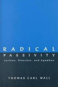 Radical Passivity - Thomas Carl Wall (ISBN 9780791440483)