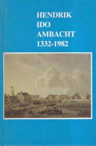 Hendrik Ido Ambacht 1332-1982 - G.P. Alders (ISBN 906255122x)