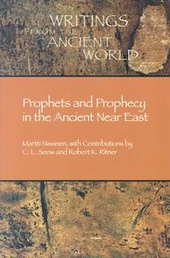 Prophets and Prophecy in the Ancient Near East - Martti Nissinen, C. L. Seow, Robert K. Ritner (ISBN 9781589830271)