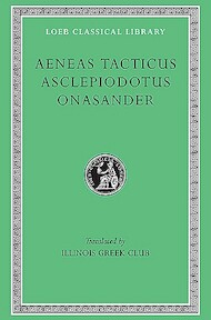Tacticu, Asclepiodotus & Onasander L156 (Trans. Illinois Greek Club)(Greek) - Aeneas (ISBN 9780674991729)