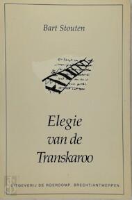 Elegie van de Transkaroo - Bart Stouten (ISBN 9063078714)