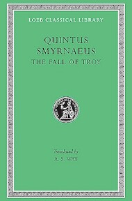 The Fall of Troy L019 (Trans. Way) (Greek) - Quintus Smyrnae (ISBN 9780674990227)