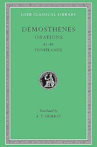 Private Orations (XLI-XLIX) L346 V 5 (Trans. Murray)(Greek) - Demosthenes (ISBN 9780674993815)