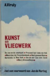 Kunst en vliegwerk - Adriaan Viruly, Jan de Hartog