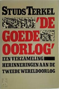 """""""De goede oorlog"""" - S. Terkel (ISBN 9789020436396)"""