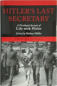 Hitler's last secretary - Traudl Junge (ISBN 9781611454031)