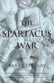 The Spartacus War - Barry Strauss (ISBN 9781416532064)