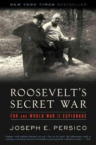 Roosevelt's Secret War - Joseph E. Persico (ISBN 9780375761263)