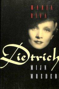 Dietrich, mijn moeder - M. Riva (ISBN 9789024514342)