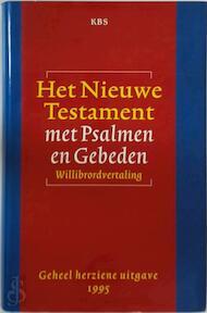 Het Nieuwe Testament met psalmen en gebeden - Unknown (ISBN 9789061736301)