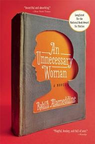 An Unnecessary Woman - Rabih Alameddine (ISBN 9780802122940)