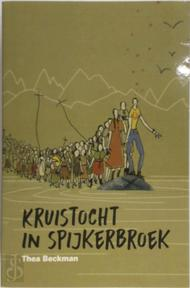 Kruistocht in spijkerbroek - Thea Beckman (ISBN 5413657060115)